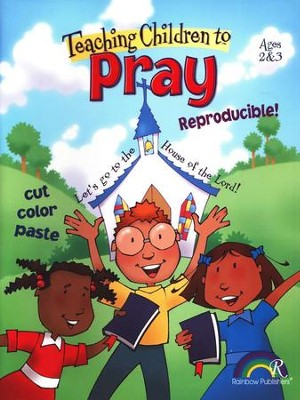 Teaching Children to Pray, Ages 2-3     -
