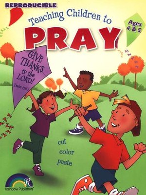 Teaching Children to Pray, Ages 4-5   -