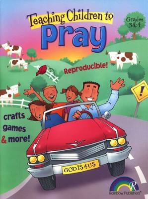 Teaching Children to Pray, Grades 3-4   -