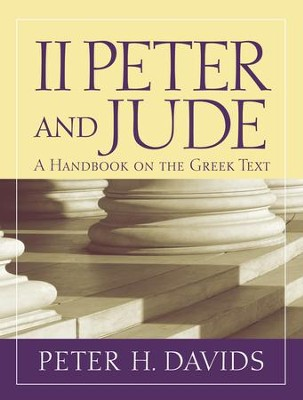 2 Peter and Jude: Baylor Handbook on the Greek New Testament [BHGNT]  -     By: Peter H. Davids