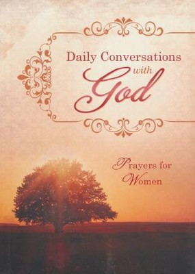 Daily Conversations with God: Prayers for Women  -