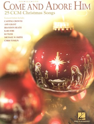 Come and Adore Him-25 CCM Christmas Songs (PVG)   -