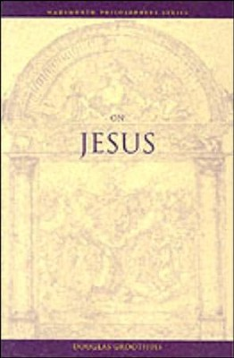 On Jesus  -     By: Douglas R. Groothuis
