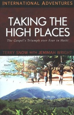 Taking the High Places: The Terry Snow Story  -     By: Jemimah Wright