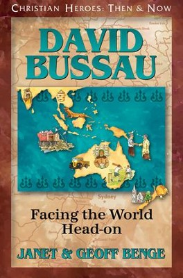David Bussau: Facing the World Head-On   -     By: Janet Benge, Geoff Benge