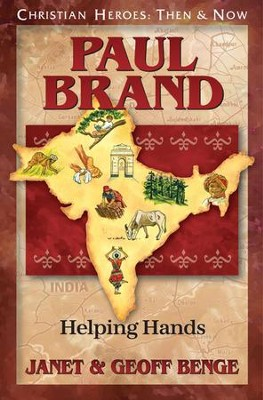 Paul Brand: Helping Hands  -     By: Janet Benge, Geoff Benge