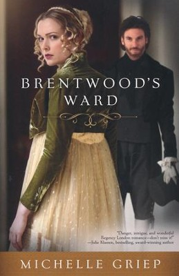 Brentwood's Ward  -     By: Michelle Griep