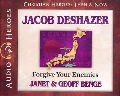 Christian Heroes: Then & Now: Jacob DeShazer Audiobook on CD   -     Narrated By: Tim Gregory     By: Janet Benge, Geoff Benge