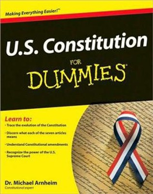 U.S. Constitution for Dummies   -     By: Michael Arnheim, Andy Jacobs Jr.