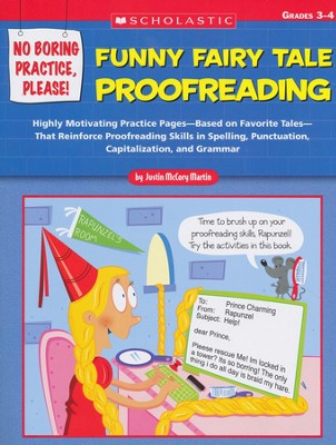 No Boring Practice, Please! Funny Fairy Tale Proofreading  -     By: Justin McCory Martin
