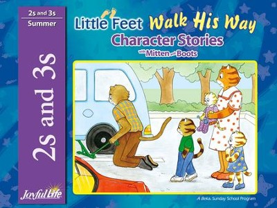 Little Feet Walk His Way (ages 2 & 3) Character Stories   -