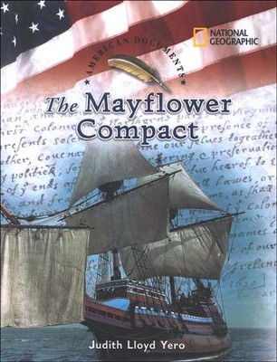 National Geographic's American Documents Series: The Mayflower  Compact  -     By: Judith Lloyd Yero