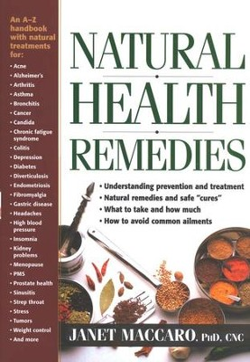 Natural Health Remedies  -     By: Janet Maccaro