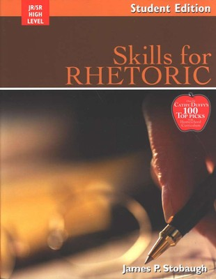 Skills for Rhetoric Student Book  -     By: James P. Stobaugh