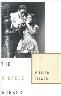 Miracle Worker  -     By: William Gibson