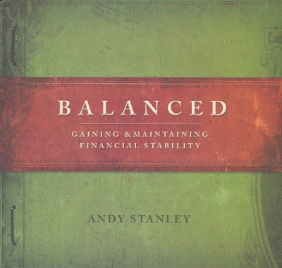 Balanced: Gaining & Maintaining Financial Stability, Study Guide & DVD   -     By: Andy Stanley