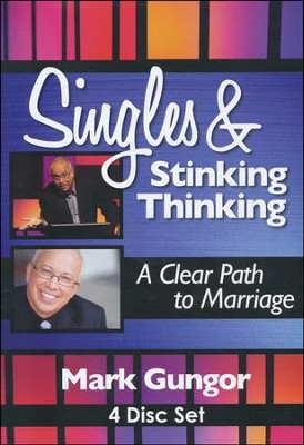 Singles and Stinking Thinking: A Clear Path to Marriage DVD  -     By: Mark Gungor