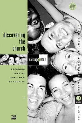 Discovering the Church, Walking with God Series  -     By: Don Cousins