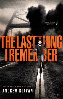 The Last Thing I Remember - eBook  -     By: Andrew Klavan