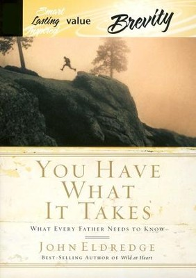 You Have What It Takes - audiobook on CD  -     By: John Eldredge