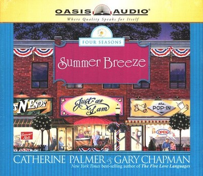 Summer Breeze, Four Seasons #2 Audiobook on CD  -     By: Gary Chapman, Catherine Palmer
