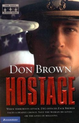 Hostage, Naval Justice Series #2   -     By: Don Brown
