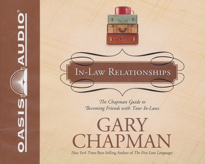 The Chapman Guide to In-Law Relationships - Unabridged Audiobook on CD  -     By: Gary Chapman