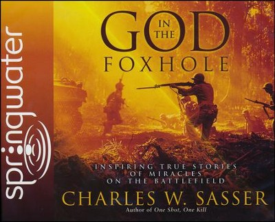 God in the Foxhole                               Audiobook on CD  -     By: Charles W. Sasser