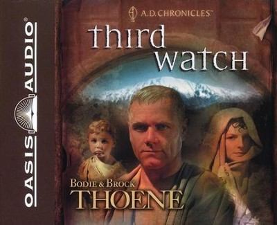 #3: Third Watch -Unabridged Audiobook on CD  -     By: Bodie Thoene, Brock Thoene