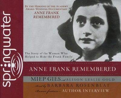 Anne Frank Remembered Audiobook on CD  -     By: Miep Gies, Alison Leslie Gold