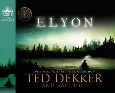 #6: Elyon: Unabridged Audiobook on CD  -     By: Ted Dekker, Kaci Hill