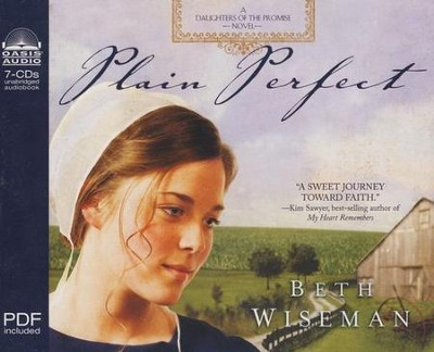 Plain Perfect, Daughters of the Promise Series #1 Audiobook on CD  -     By: Beth Wiseman