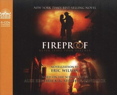 Fireproof Audiobook on CD   -     By: Eric Wilson