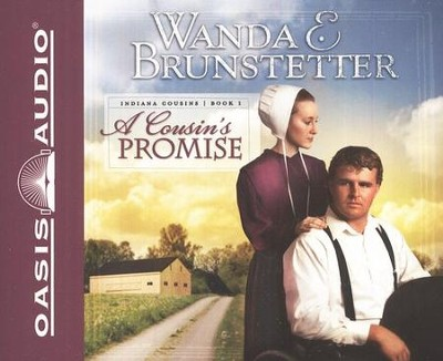 A Cousin's Promise, Indiana Cousins  Audiobook on CD  -     By: Wanda E. Brunstetter