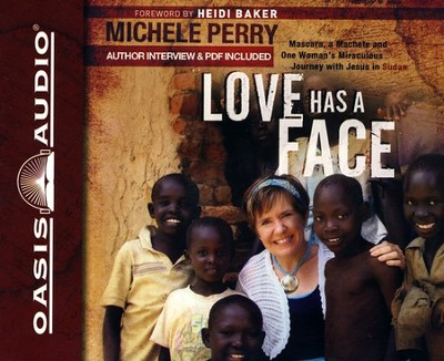Love Has a Face - Unabridged Audiobook on CD  -     By: Michele Perry