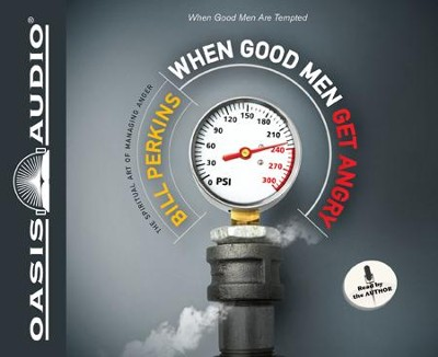 When Good Men Get Angry - Unabridged Audiobook on CD  -     By: Bill Perkins