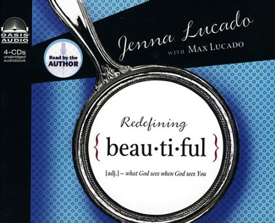 Redefining Beautiful - Unabridged Audiobook on CD  -     By: Jenna Lucado, Max Lucado