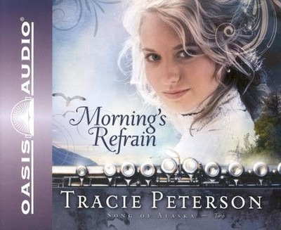 #2: Morning's Refrain - Abridged Audiobook on CD  -     By: Tracie Peterson