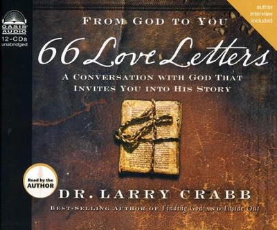66 Love Letters: Discover the Larger Stories of the Bible, One Book at a Time--Unabridged Audiobook on CD  -     By: Larry Crabb