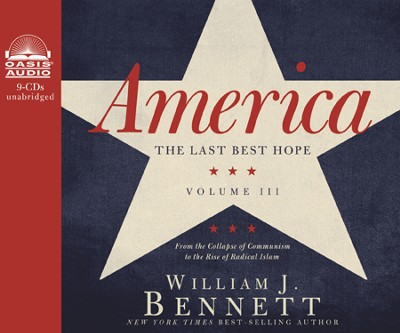 A Century Turns: New Fears, New Hopes--America 1988 to 2008--Unabridged Audiobook on CD  -     By: William J. Bennett