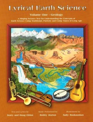Lyrical Earth Science -Geology with CD            Volume 1  -     By: Dorry Eldon, Doug Eldon