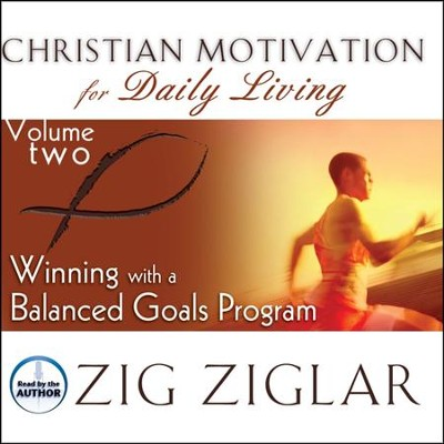 #2: Winning with a Balanced Goals Program - Unabridged Audiobook on CD  -     By: Zig Ziglar