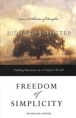 Freedom of Simplicity  -     By: Richard J. Foster