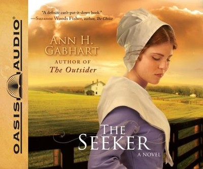 The Seeker: A Novel - Unabridged Audiobook  [Download] -     By: Ann H. Gabhart, Renee Ertl