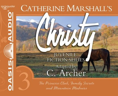 #3: Christy Collection Books 7-9: Unabridged Audiobook on CD  -     By: Catherine Marshall, C. Archer