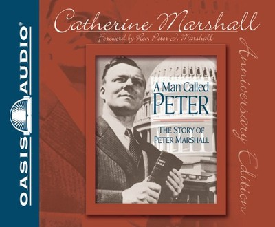 A Man Called Peter: Unabridged Audiobook on CD  -     By: Catherine Marshall