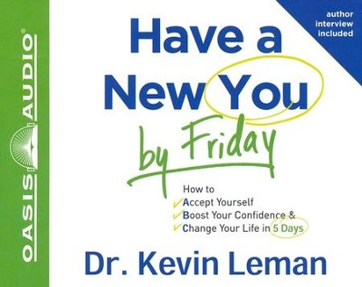 Have a New You by Friday Unabridged Audiobook on CD  -     Narrated By: Wayne Shepherd     By: Kevin Leman
