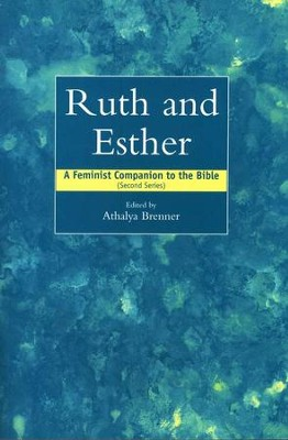 Ruth and Esther  -     By: Athalya Brenner