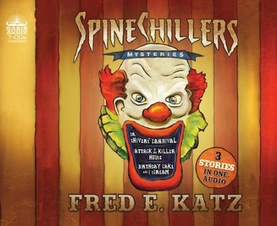 Spine Chillers Mysteries 3-in-1 Unabridged Audiobook on CD  -     By: Fred E. Katz