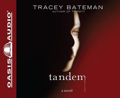 Tandem Unabridged Audiobook on CD  -     Narrated By: Pam Turlow     By: Tracey Bateman